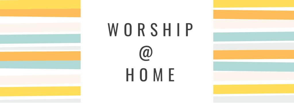 Kids Worship At Home
