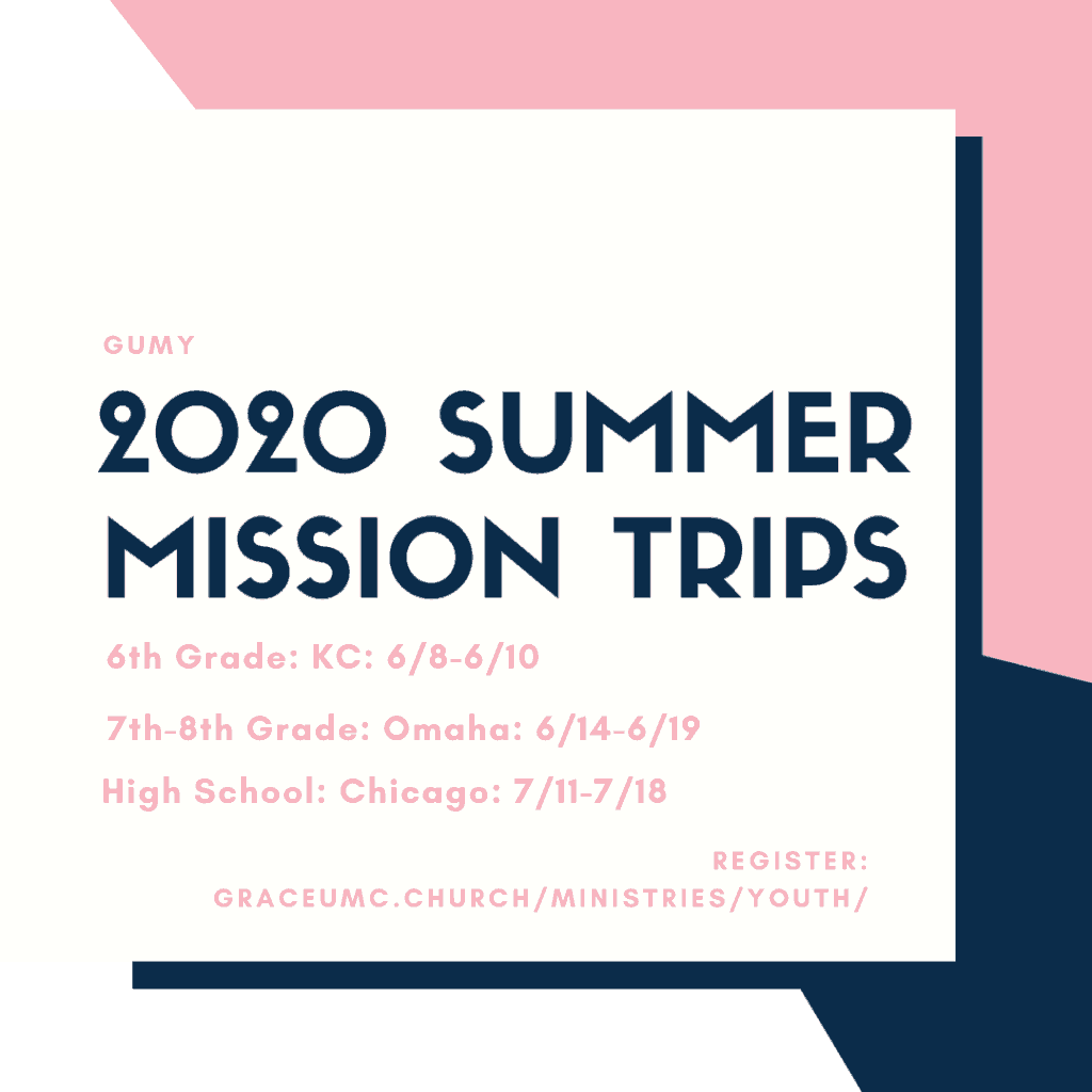2020 summer mission trips Grace UMC